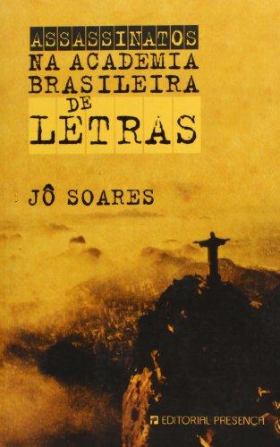 9789722336215: ASSASSINATOS NA ACADEMIA BRASILEIRA DE LETRAS (Grandes Narrativas)