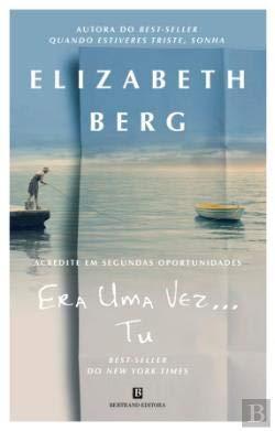 9789722525787: Era Uma Vez... Tu Elizabeth Berg