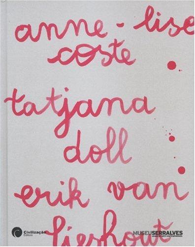 Institutional and Poetic Violence: Anne-lise Coste, Tatjana Doll, Erik Van Lieshout (Hardback): ...
