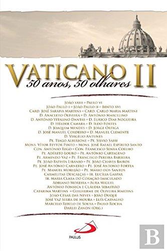 Vaticano II. 50 anos, 50 olhares.: vários autores: