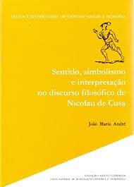 9789723107494: Sentido, simbolismo e interpretacao no discurso filosofico de Nicolau de Cusa (Textos universitarios de ciencias sociais e humanas) (Portuguese Edition)