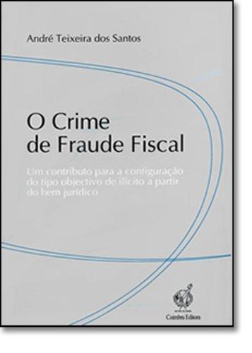 9789723216943: Crime de Fraude Fiscal, O