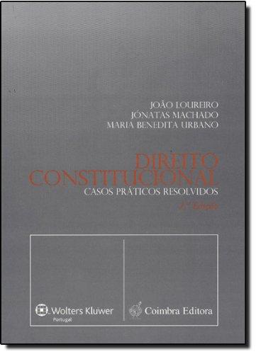 9789723218152: Direito Constitucional: Casos Praticos Resolvidos