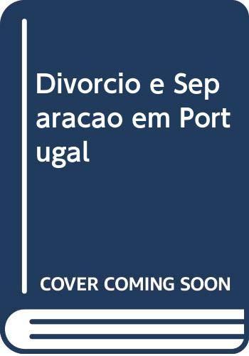 DIVORCIO E SEPARA€AO EM PORTUGAL ANALISE SOCIAL: VV.AA.