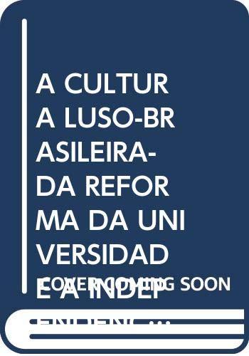 A cultura luso-brasileira- da reforma da universidade: Vv.Aa.