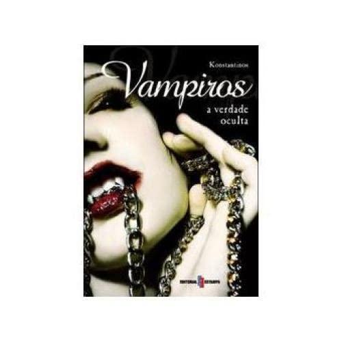 VAMPIROS - A VERDADE OCULTA.(NOVOS RUMOS): VV.AA.