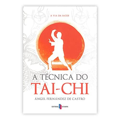 TECNICA DO TAI-CHI.(NOVOS RUMOS): VV.AA.