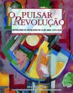 O pulsar da Revolucao: Cronologia da Revolucao: Santos, Boaventura de