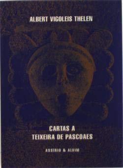 9789723704518: Cartas a Teixeira de Pascoaes (Peninsulares) (Portuguese Edition)