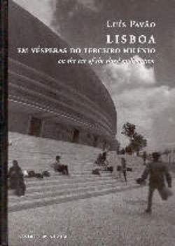 LISBOA Em vesperas Do Terceiro Milenio on the Eve of the Third Millennium: Pavao, Luis