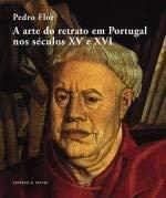 A arte do retrato em Portugal nos séculos XV e XVI. Preface by Vítor Serrão.: ...