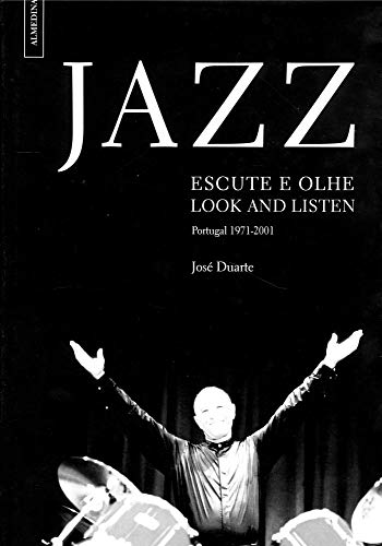 Jazz - Escute E Olhe (Look and Listen)