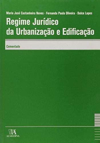 9789724027524: Regime Juridico Da Urbanizacao E Edificacao Comentado (Em Portuguese do Brasil)