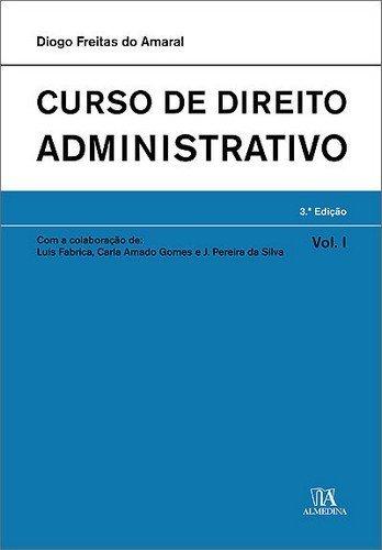 9789724028057: CURSO DIREITO ADMINISTRATIVO VOL.I