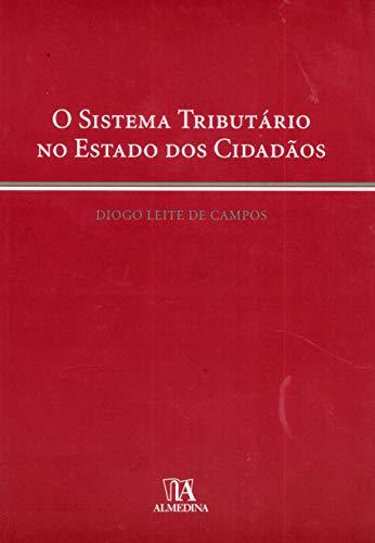 9789724028699: Sistema Tributario no Estado dos Cidadaos, O