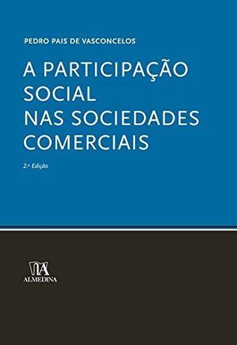 9789724029801: Participacao Social nas Sociedades Comerciais, A