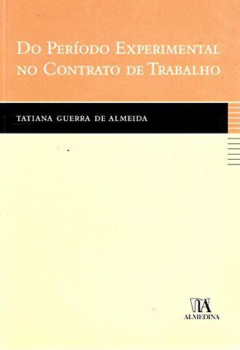 9789724030364: Do Periodo Experimental No Contrato De Trabalho (Em Portuguese do Brasil)