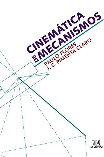 9789724031019: Cinematica de Mecanismos