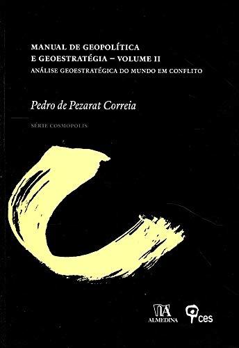 9789724042572: Manual de Geopol'tica e GeoestratŽgia: An‡lise GeoestratŽgica do Mundo em Conflito - Vol. 2