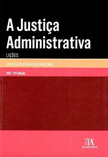 9789724044675: Justica Administrativa: Licoes, A