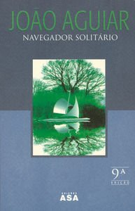 9789724117812: Navegador solitário (ASA literatura) (Portuguese Edition)