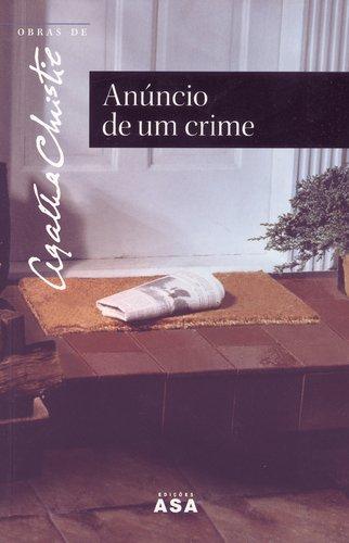 Anuncio de un crime. Trad. Carlos Afonso Lobo. - Christie, Agatha
