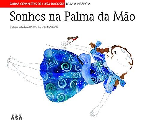 Sonhos Na Palma Da Mão - Dacosta , Luisa