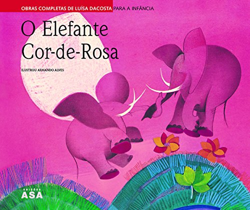 9789724141848: O Elefante Cor De Rosa
