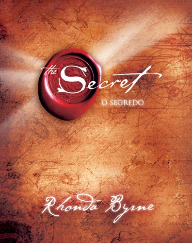 The Secret - O Segredo - Rhonda Byrne