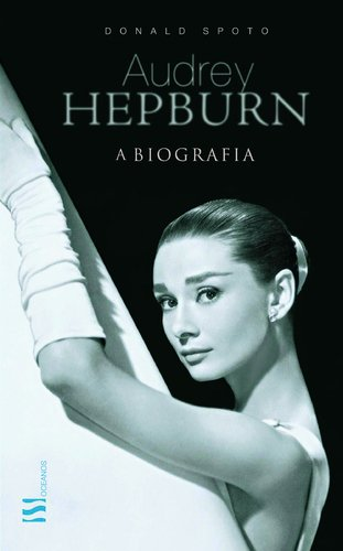 9789724152370: Audrey Hepburn A Biografia