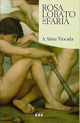 9789724152837: A Alma Trocada