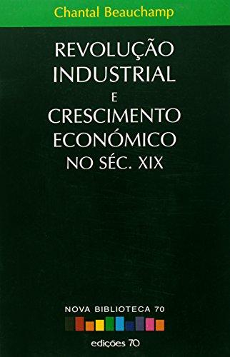 9789724409962: Revolução Industrial e Pensamento Económico no Século XIX (Em Portuguese do Brasil)