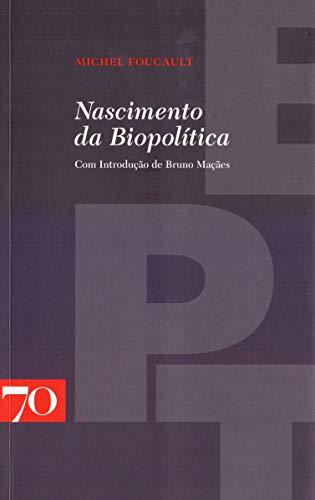 9789724415444: Nascimento da Biopolítica (Em Portuguese do Brasil)