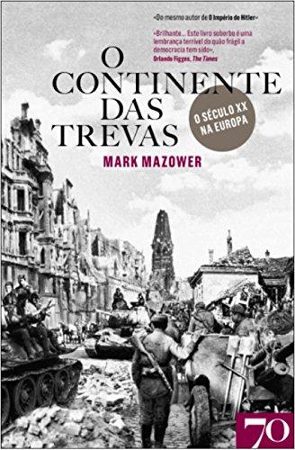 9789724418162: O Continente das Trevas O século XX na Europa (Portuguese Edition)