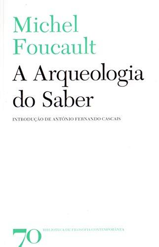 9789724418230: Arqueologia do Saber, A