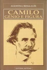 CAMILO GÉNIO E FIGURA - BESSA LUÍS, Agustina (1925)