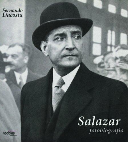9789724611730: Salazar - Fotobiografia (Portuguese Edition)