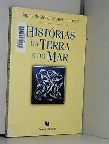 Historias da terra e do mar: Mello Breyner Andresen,