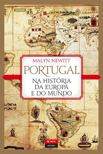 9789724743370: Portugal Na História Da Europa E Do Mundo