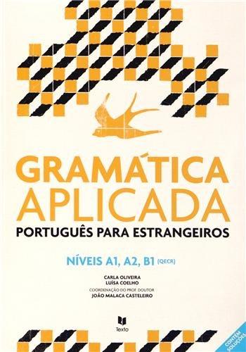 9789724746036: Gramática Aplicada. Português lingua estrangeira
