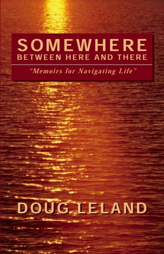 9789725293065: Somewhere Between Here and There: Memoirs for Navigating Life