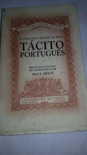 9789725623282: Tacito portugues: Vida, morte, dittos e feitos de el rey dom Joao IV de Portugal (Coleccao de classicos Sa da Costa) (Portuguese Edition)