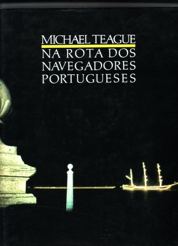 9789725642399: Na Rota Dos Navegadores Portuguese