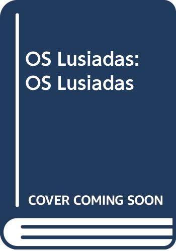 OS Lusiadas: Luis de Camoes