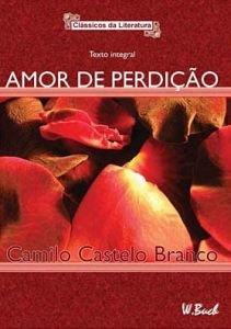 Amor de Perdição (Portuguese Edition): Camilo Castelo Branco