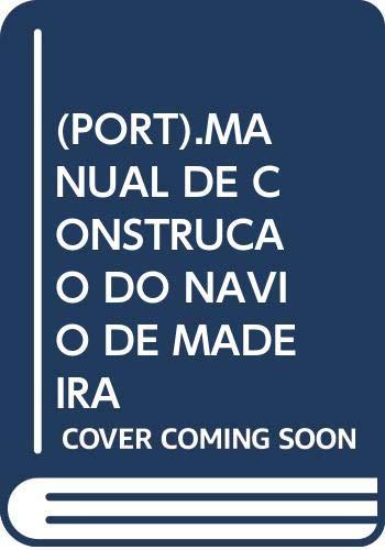 9789725760598: Manual de construção do navio de madeira (Portuguese Edition)