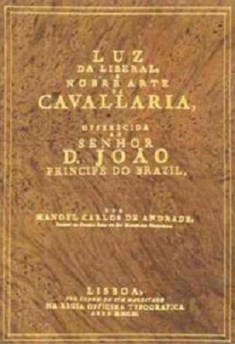 9789725761311: Luz da liberal e nobre arte da cavallaria (Portuguese Edition)