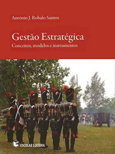 9789725922293: Gestão Estratégica - Conceitos, Modelos e Instrumentos