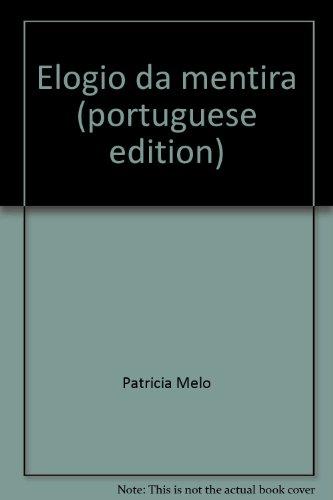 9789726102649: Elogio da mentira (portuguese edition)