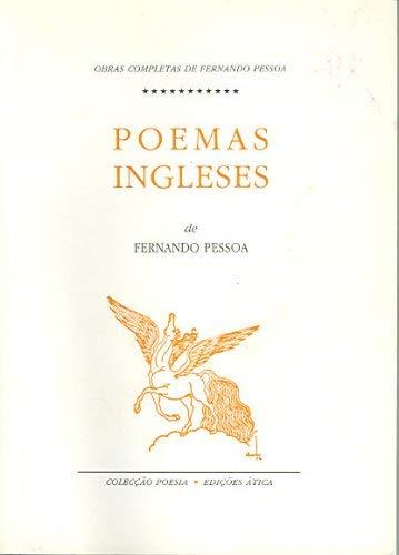 Poemas Ingleses: Antinous, Inscriptions, Epithalamium, 35 Sonnets: Fernando Pessoa